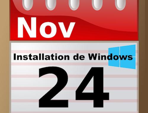 Date Installation de Windows